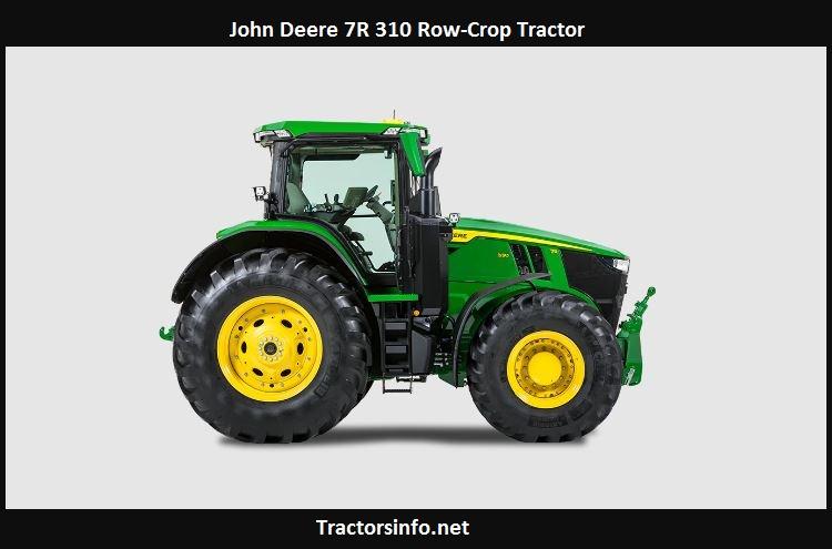 John Deere 7R 310 Price, Specs, Review, Attachments