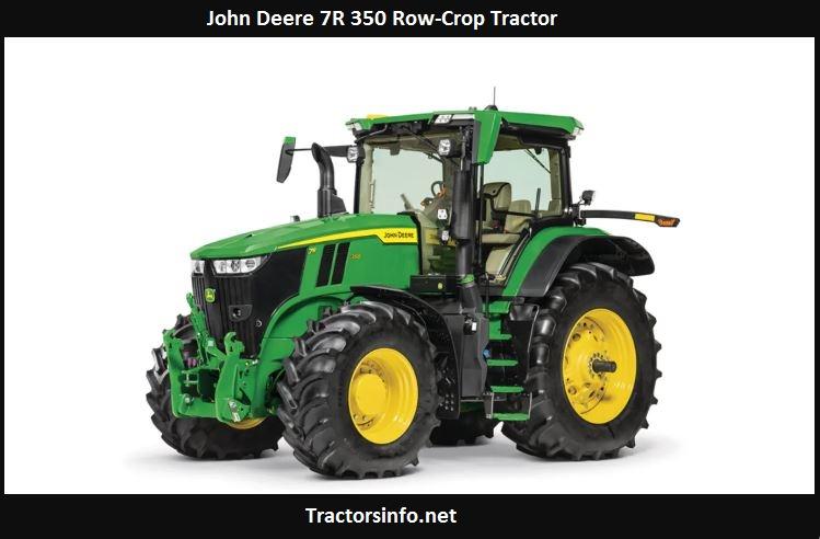 John Deere 7R 350 Price, Specs, Review, Attachments