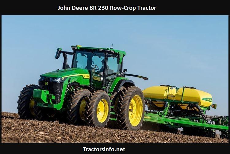 John Deere 8R 230 Price, Specs, HP, Review