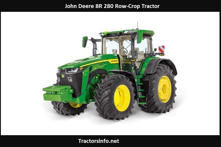 John Deere 8R 280 HP, Price, Specs, Review