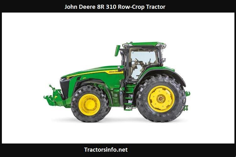 John Deere 8R 310 Price, Specs, Review, Horsepower