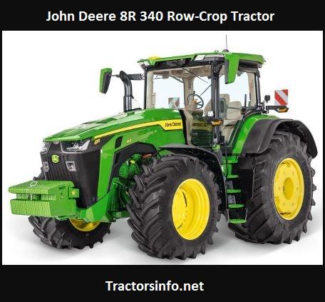 John Deere 8R 340 Row-Crop Tractor Price, Specs, Review