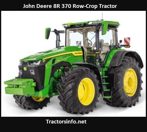 John Deere 8R 370 Price, Specs, HP, Review