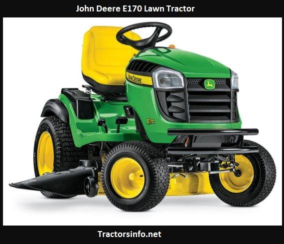 John Deere E170 Price, Specs, Review, Attachments