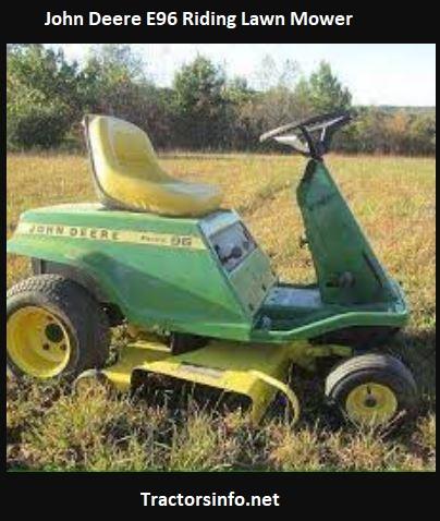 John Deere E96 Riding Lawn Mower Price, Specs, Attachments