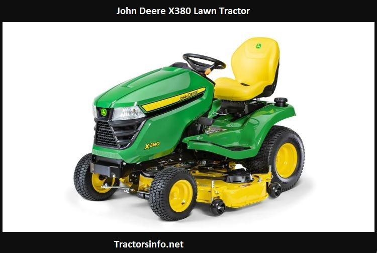John Deere X380 Price, Specs, Review, Attachments