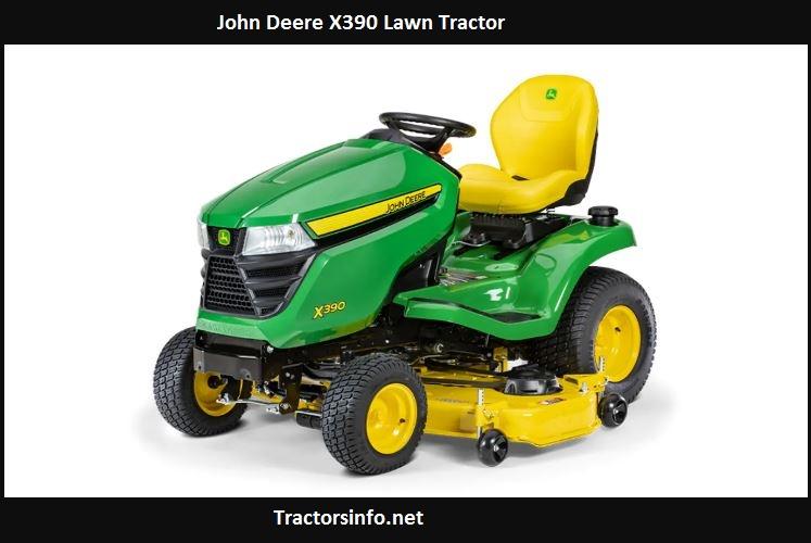 John Deere X390 Price, Specs, Review, Oil Capacity
