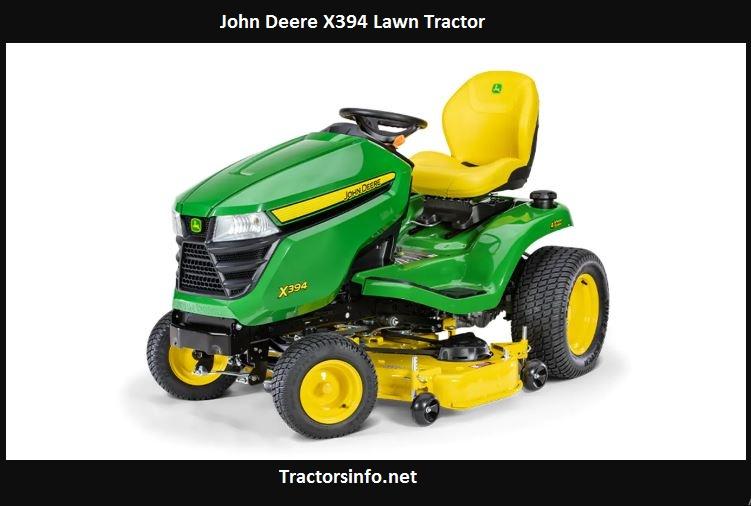 John Deere X394 Price, Specs, Review, Attachments