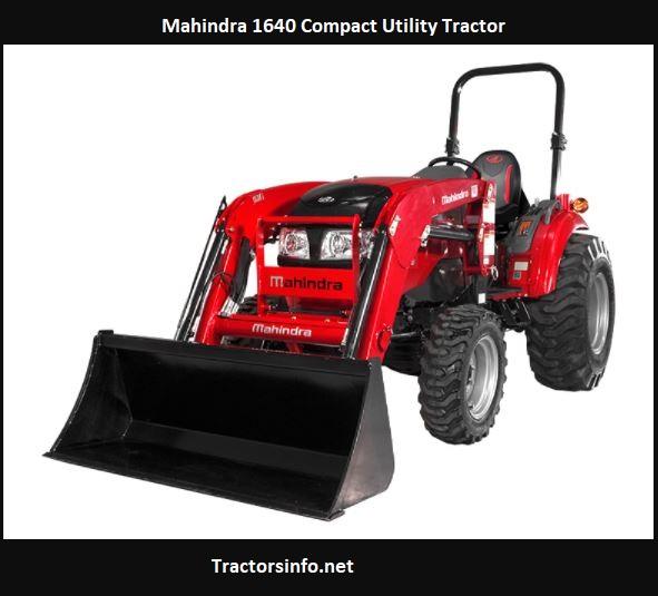Mahindra 1640 Price, Specs, Review, Lift Capacity