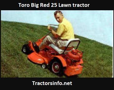 Toro Big Red 25 Price, Specs, HP, Attachments