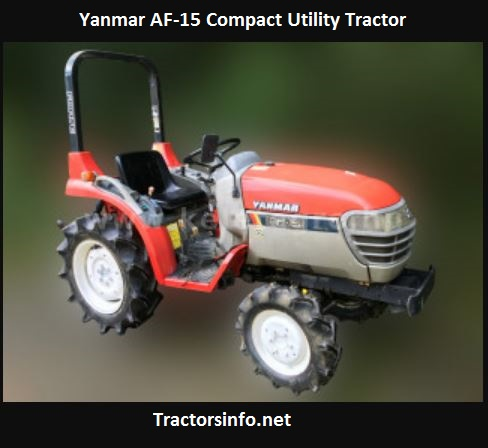 Yanmar AF-15 Compact Utility Tractor Price, Specs, Review