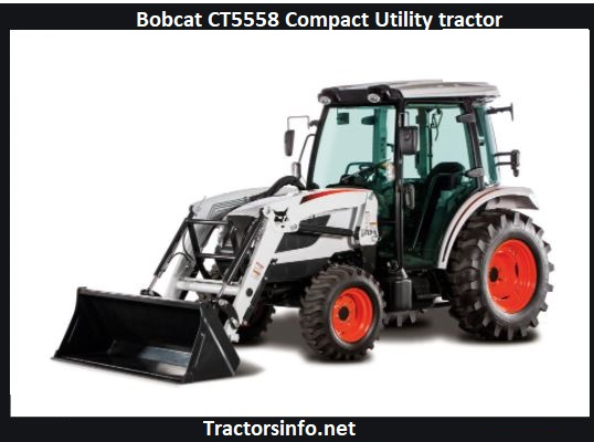 Bobcat CT5558 Tractor Price, Specs, Review, Attachments