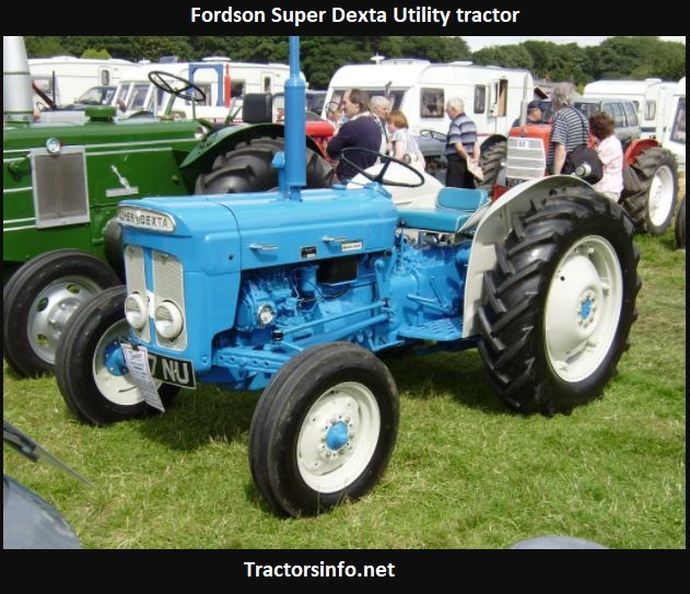 Fordson Super Dexta Tractor Price, Specs, Serial Numbers