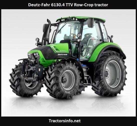 Deutz-Fahr 6130.4 TTV Row-Crop Tractor Price, Specs, Review