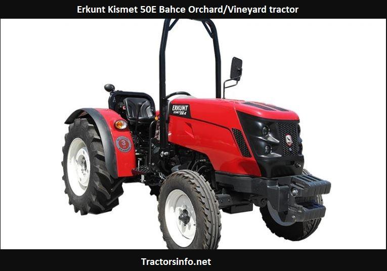 Erkunt Kismet 50E Bahce Orchard-Vineyard tractor Price, Specs, Review