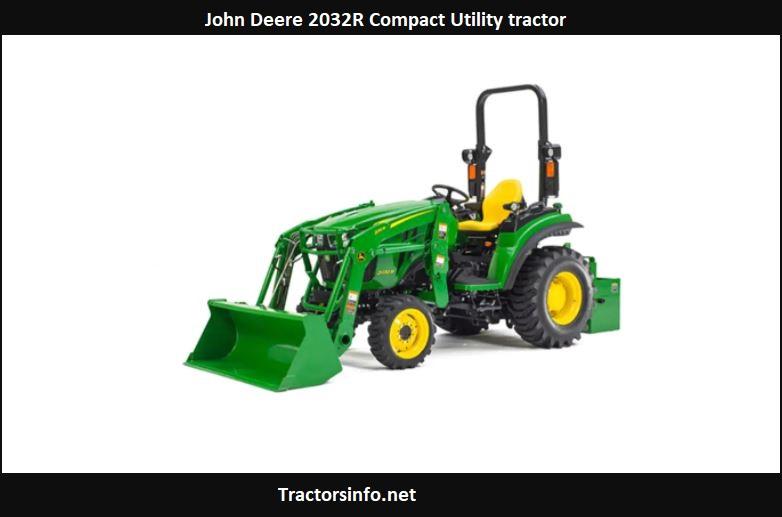 John Deere 2032R Price, Specs, Review, Attachments