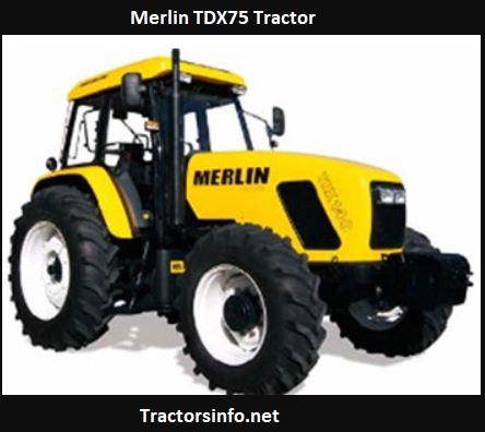 Merlin TDX75 Tractor Price, Specs, Review