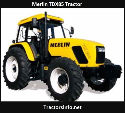 Merlin TDX85 Tractor Price, Specs, Review