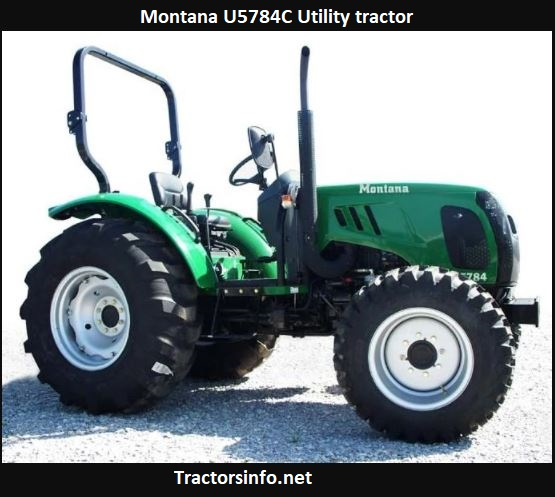 Montana U5784C Utility Tractor Price, Specs, Review