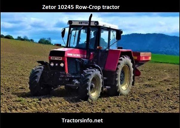 Zetor 10245 Row-Crop Tractor Price, Specs, Review